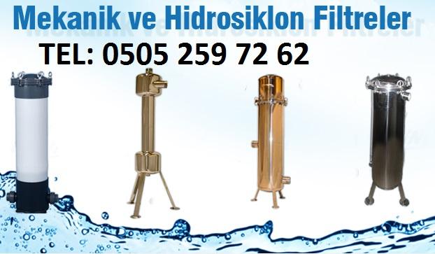 mekanik ve hidrosiklon filtreler
